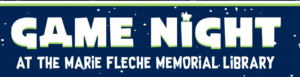 GAME NIGHT @ Marie Fleche Memorial Library | Berlin | New Jersey | United States